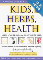 Kids, Herbs & Health: A Practical Guide to Natural Remedies